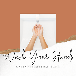 War Paint Beauty Bar COVID-19 POLICY Wash Your Hands
