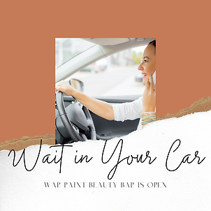 War Paint Beauty Bar COVID-19 POLICY Wait in Your Car
