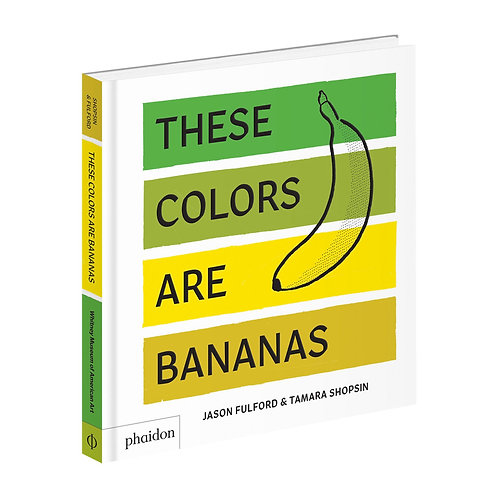 Childrens Book: These Colors Are Bananas