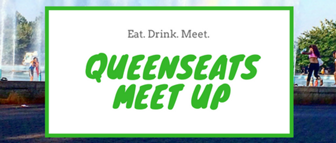 QueensEats Meet Up