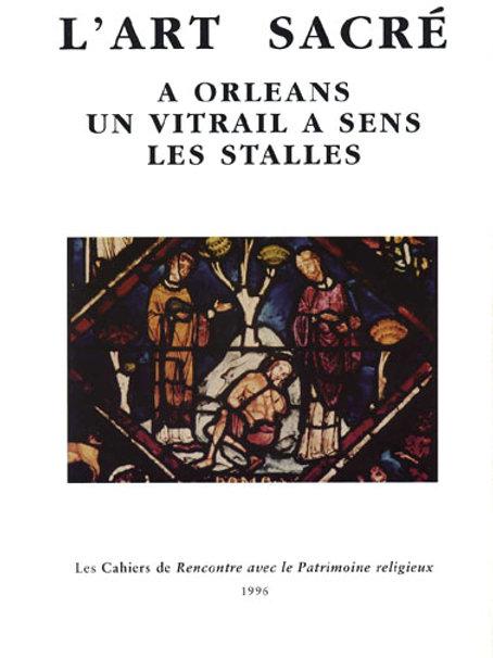 A Orléans - Un vitrail à Sens (Art Sacré vol. 5)