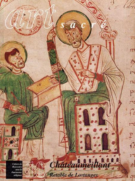 Châteaumeillant. Retable de Lostanges (Art Sacré vol. 10)