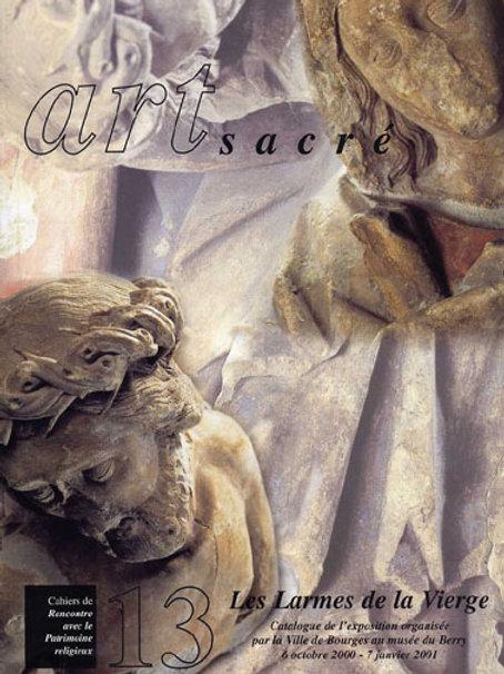Les larmes de la Vierge (Art Sacré vol. 13)