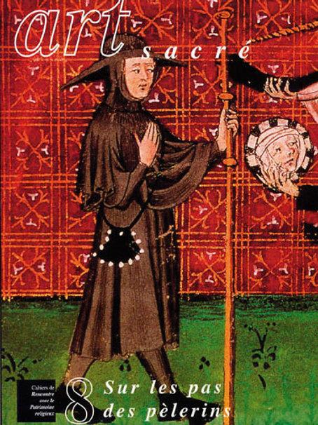 Sur les pas des pèlerins (Art Sacré vol. 8)