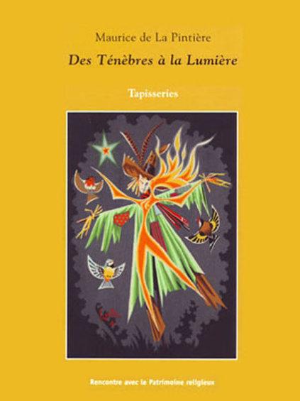 Maurice de La Pintière. Des ténèbres à la lumière