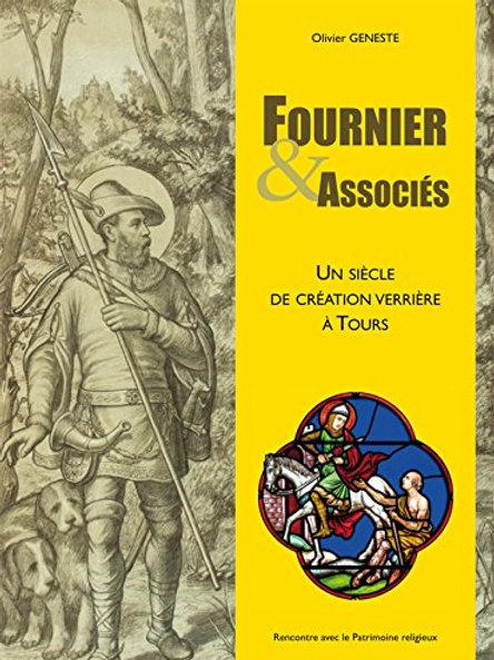 Fournier & Associés. Un siècle de création verrière à Tours