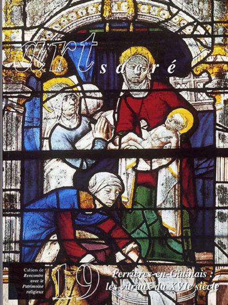 Ferrières-en-Gâtinais : les vitraux du XVIe siècle (Art Sacré vol. 19)