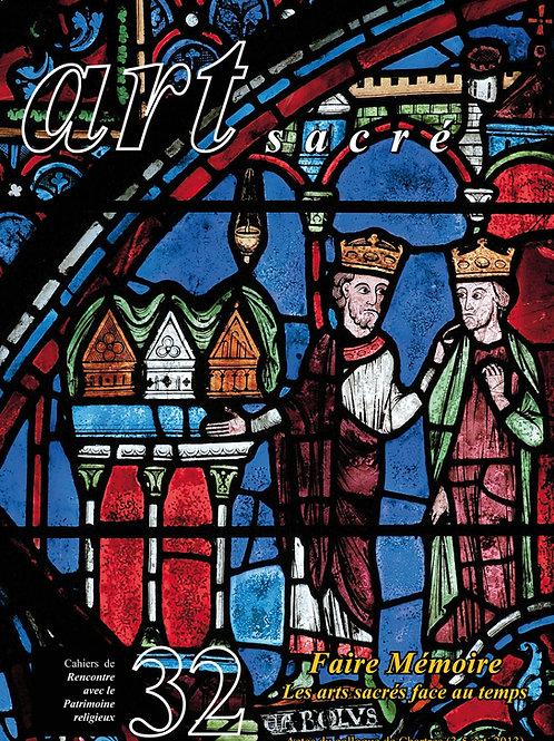 Faire Mémoire. Les arts sacrés face au temps (Art Sacré vol. 32)