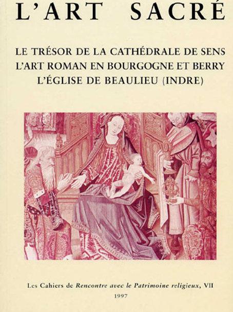 L'art roman en Bourgogne et Berry (Art Sacré vol. 7)