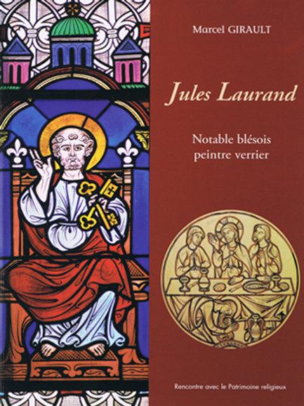 Jules Laurand. Notable blésois, peintre-verrier