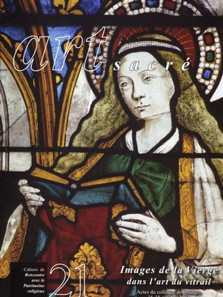 Images de la Vierge dans l'art du vitrail (Art Sacré vol. 21)
