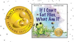 If I Can't Eat Flies, What Am I? is a Mom's Choice Awards® Gold Recipient
