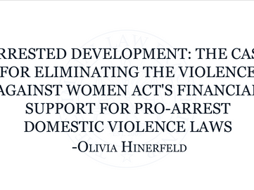 The Case for Eliminating the VAWA's Financial Support for Pro-Arrest Domestic Violence Laws