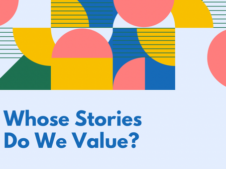 Whose Stories Do We Value: Revising an American Literature Course Through the Lens of Antiracism