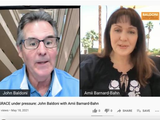 GRACE under pressure: John Baldoni with Amii Barnard-Bahn