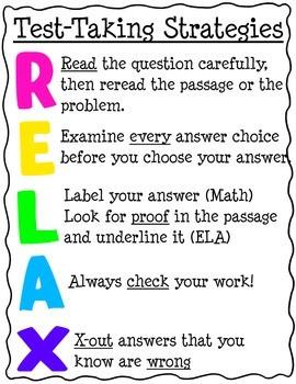 Test Taking Strategy ACRONYM: RELAX!