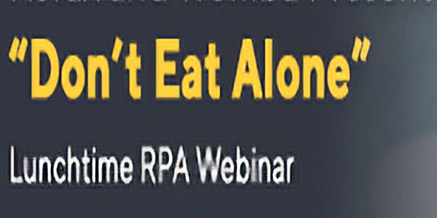 Don't Eat Alone - RPA Introduction Webinar