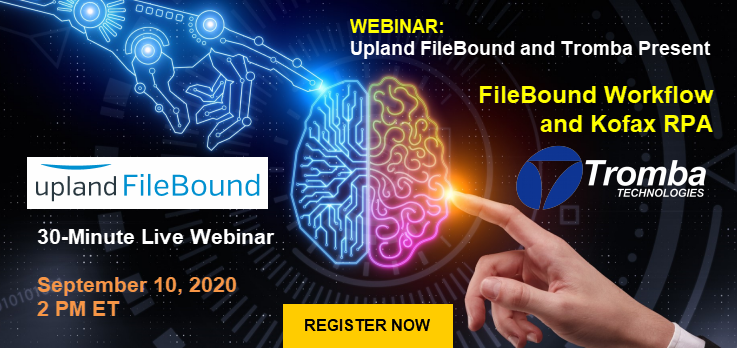 Tromba Technologies FileBound Workflow and Kofax RPA Intelligent Automation Webinar