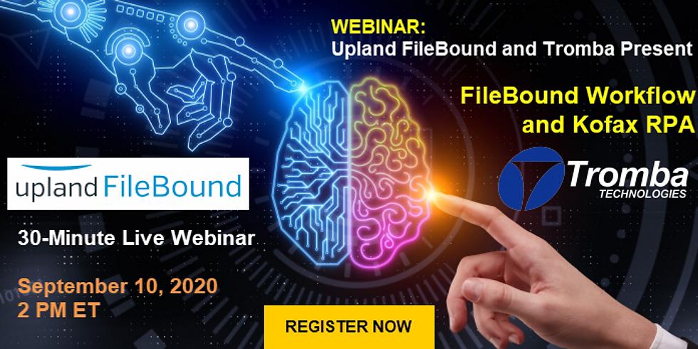 FileBound Workflow and Kofax RPA Intelligent Automation