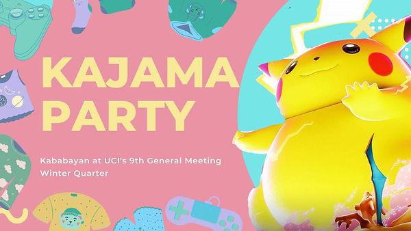 Week 9 - KAJAMA PARTY.jpg