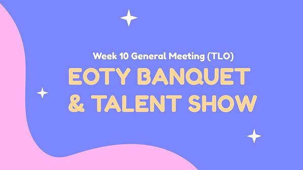EOTY Banquet_Talent Show - Week 10 GM.jp
