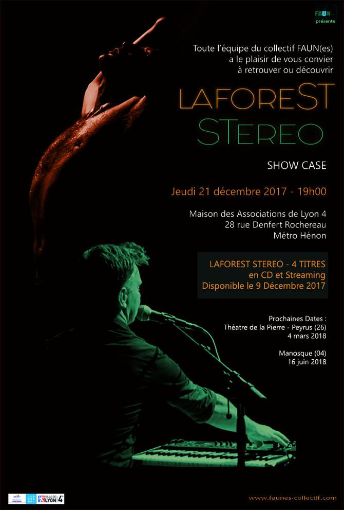 LAFOREST STEREO en show case à LYON  4° - 21 Décembre 17 - 19H