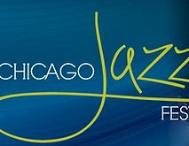 Chicago Jazz Festival Sched -Wait Here Chicago Layover & Luggage Lounge / Chicago Thing to Do / Nonya B