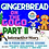 Thumbnail: Gingerbread on the GoGo Part II
