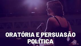 ORATORIA E PERSUASAO POLITICA.png