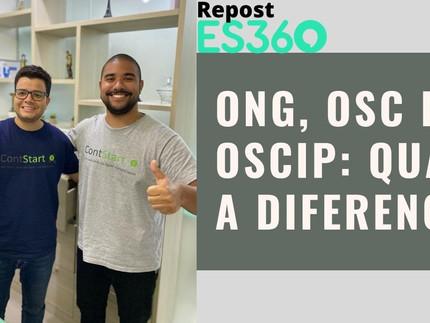 Repost - Portal ES360: ONG, OSC e OSCIP: qual a diferença?