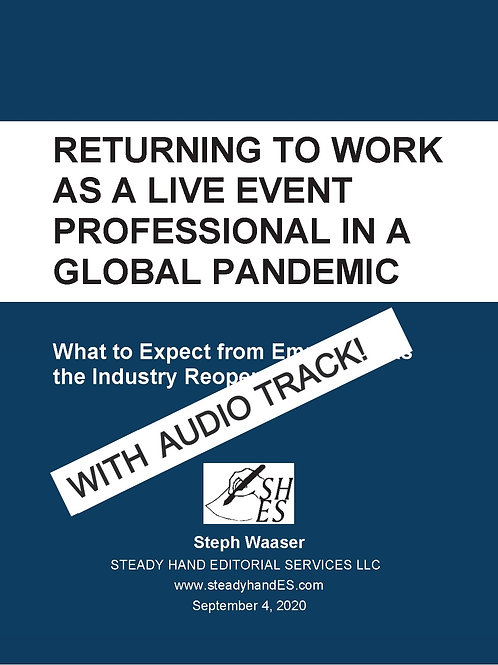 Returning to Work as a Live Event Professional in a Global Pandemic with AUDIO