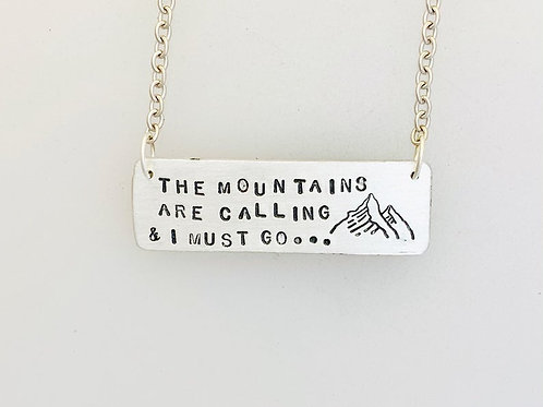 The Mountains Are Calling-I Must Go Necklace