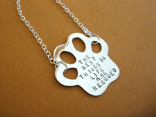 The Best Things in Life are Rescued Paw Print Necklace in recycled sterling