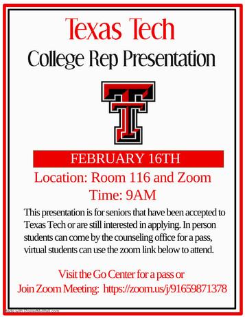 Texas Tech Presentation Tuesday, Feb 16th 9:00AM in Room 116