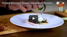 croque monsieur boudin marseillais, tressé à la main, Provence, Charcuterie, Comptoir des Salaisons, idée recette, chef marseillais, dressage assiette, videos