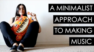 A Minimalist Approach to Making Music