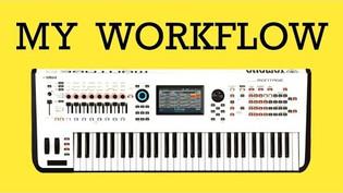My Yamaha Montage Workflow