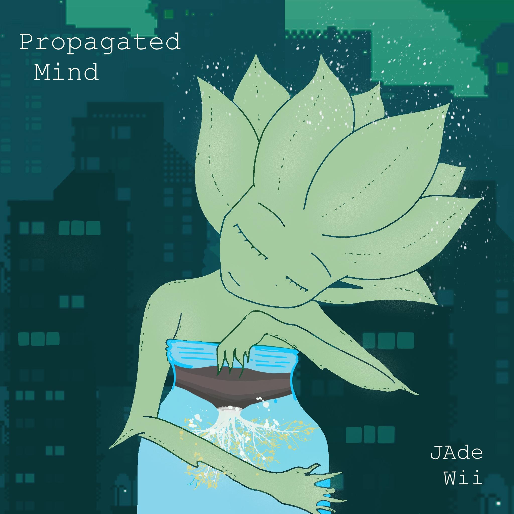 Propagated Mind