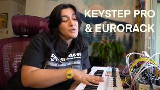 KeyStep Pro & Modular Synth