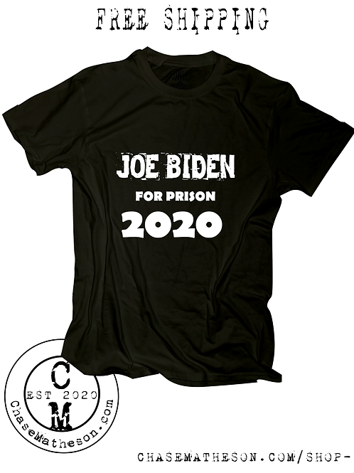 Joe Biden For Prison 2020