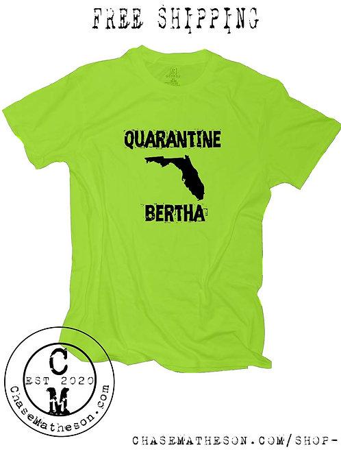 Quarantine Bertha T Shirt