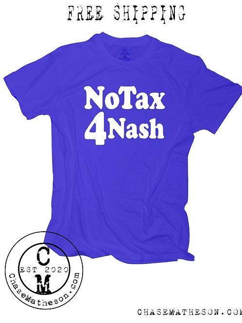 No Tax 4 Nash T Shirt