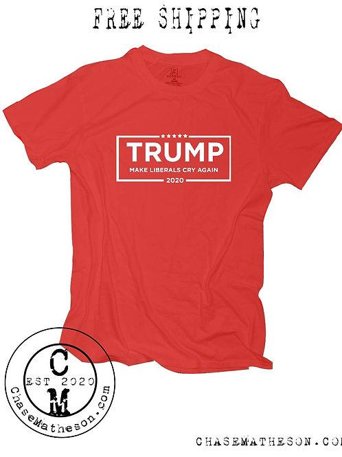 Make Liberals Cry Again Shirt