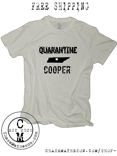 Quarantine Cooper T-Shirt