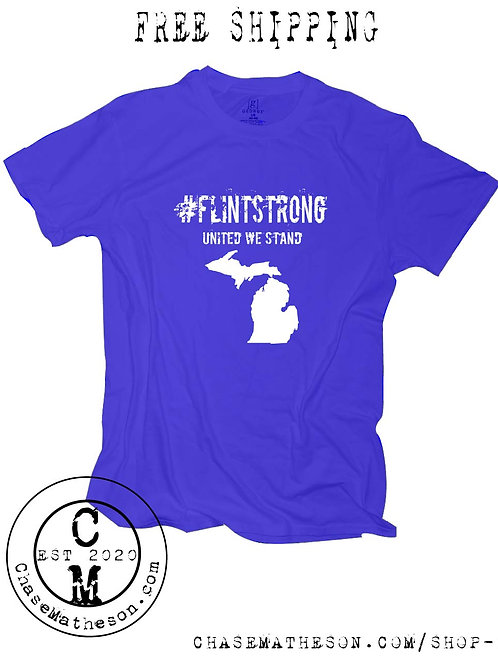 Flint Strong T Shirt