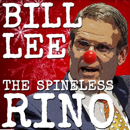 Bill Lee the Spineless RINO - Radio Edit