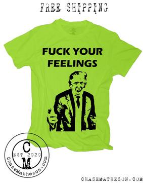 Fuck Your Feelings - Lime Green - Mens.j