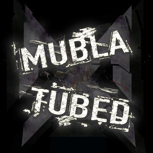 Mubla Tubed
