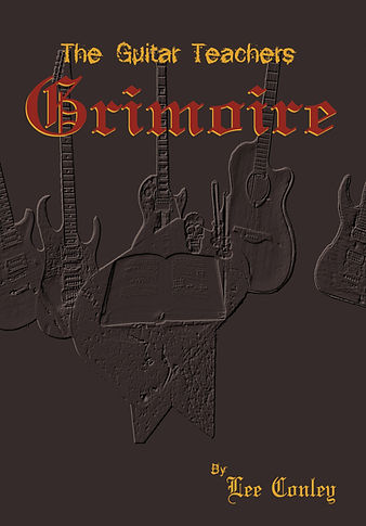 The Guitar Teachers Grimoire Book Cover Lee C. Conley