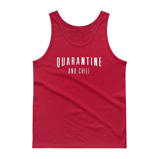 Quarantine and Chill - Tank top